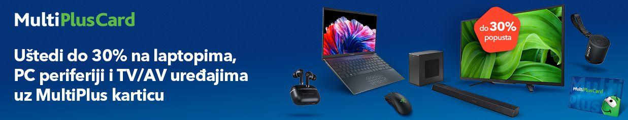 Uštedi do 30% na laptopima, PC periferiji i TV/AV uređajima uz MultiPlus karticu
