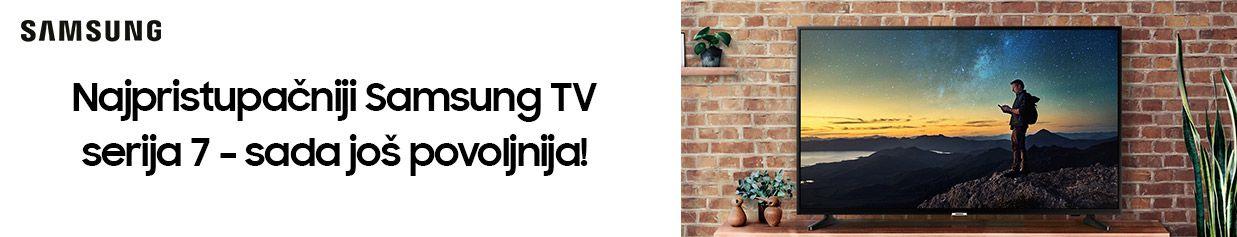 Najpristupačnija Samsung TV serija 7 – sada još povoljnija!